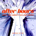 Equinox Sounds Releases After Hours Loop/Phrase Collection