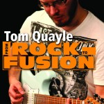 LickLibrary - From Rock To Fusion By Tom Quayle